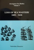 Loss of Sea Mastery 1604 – 1626